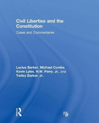 Civil Liberties and the Constitution: Cases and Commentaries (Paperback)