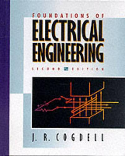 Foundations of Electrical Engineering: United States Edition (Hardback)