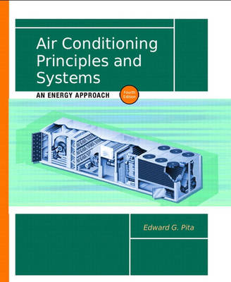 Air Conditioning Principles and Systems: An Energy Approach (Hardback)