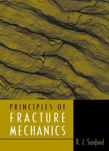 Principles of Fracture Mechanics (Hardback)