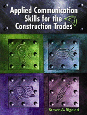 Applied Communications Skills for the Construction Trades (Hardback)