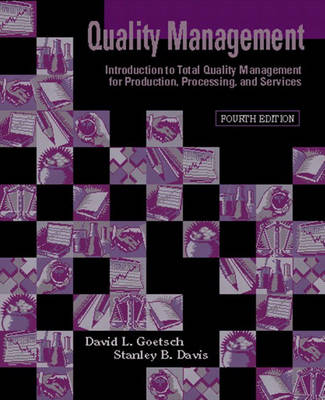 Quality Management: Introduction to Total Quality Management for Production, Processing, and Services: United States Edition (Hardback)