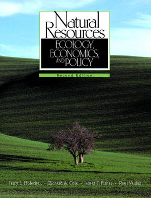 Natural Resources: Ecology, Economics, and Policy (Hardback)