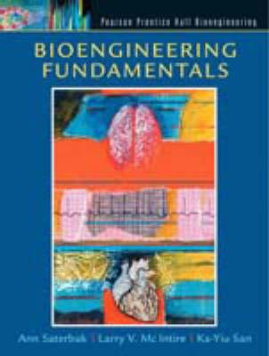 Bioengineering Fundamentals: United States Edition (Hardback)