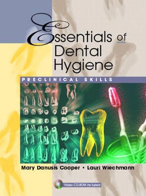 Essentials of Dental Hygiene: Preclinical Skills (Paperback)