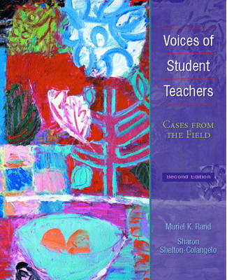 Voices of Student Teachers: Cases from the Field (Paperback)