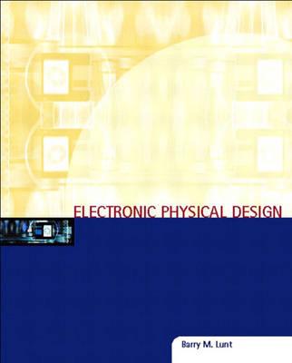 Electronic Physical Design (Hardback)