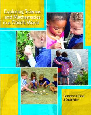 Exploring Science and Mathematics in a Child's World (Paperback)