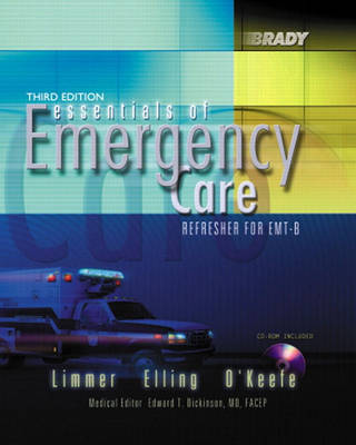 Essentials of Emergency Care: Refresher for EMT-B