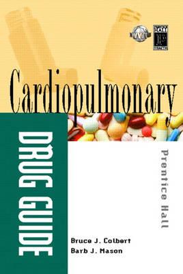 Prentice Hall's Cardiopulmonary Drug Guide (Paperback)