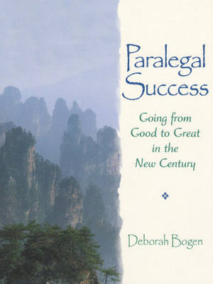 Paralegal Success: Going from Good to Great in the New Century - Prentice Hall Paralegal S. (Paperback)