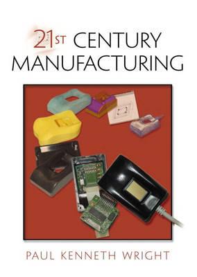 21st Century Manufacturing (Hardback)