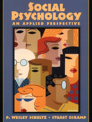 Social Psychology: An Applied Perspective (Paperback)