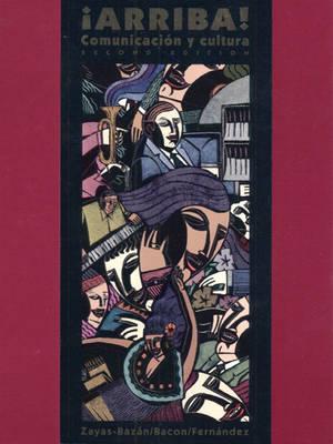 !Arriba! & Workbook & Lab Manual & Student Cassettes & Spanish on the Internet 1998-99 Pkg. (Paperback)