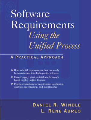 Software Requirements Using the Unified Process: A Practical Approach (Paperback)