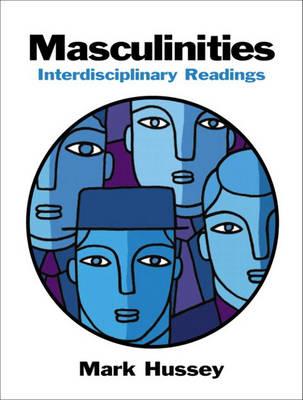 Masculinities: Interdisciplinary Readings (Paperback)