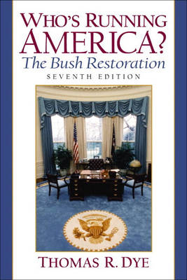 Whos Running America?: The Bush Restoration (Paperback)