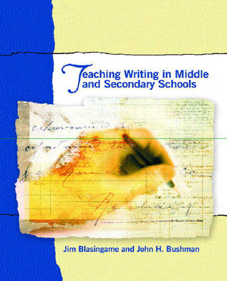 Teaching Writing in Middle and Secondary Schools (Paperback)