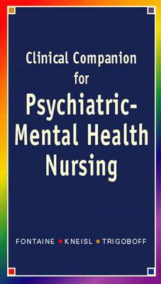 Clinical Companion for Psychiatric-Mental Health Nursing (Paperback)