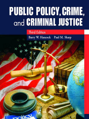 Public Policy, Crime, and Criminal Justice (Paperback)