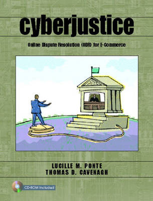 Cyberjustice: Online Dispute Resolution (ODR) for E-Commerce (Paperback)