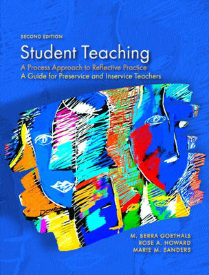 Student Teaching: A Process Approach to Reflective Practice (Paperback)