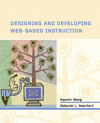 Designing and Developing Web-Based Instruction (Paperback)