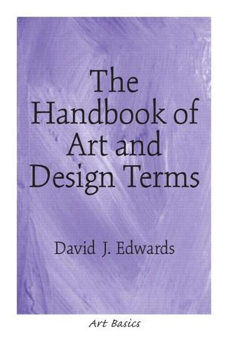 The Handbook of Art and Design Terms (Paperback)
