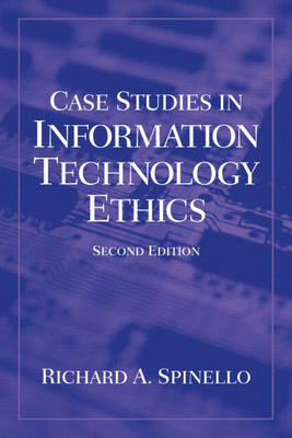 Case Studies in Information Technology Ethics (Paperback)