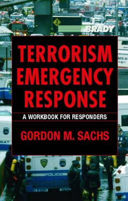 Terrorism Emergency Response: A Workbook for Responders (Paperback)