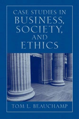 Case Studies in Business, Society, and Ethics (Paperback)