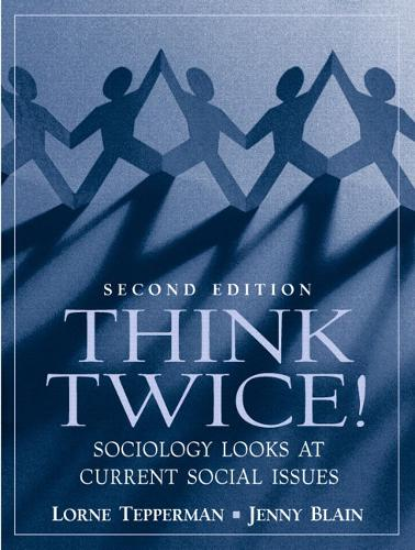 Think Twice! Sociology Looks at Current Social Issues (Paperback)