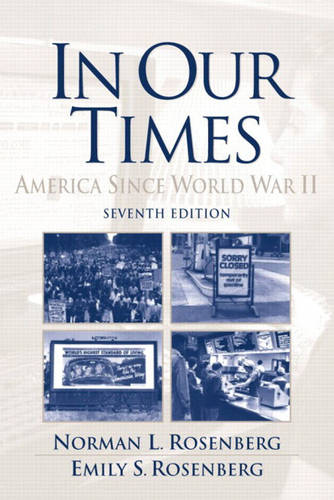 In Our Times: America Since World War II (Paperback)