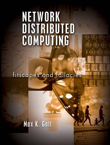 Network Distributed Computing: Fitscapes and Fallacies (Paperback)