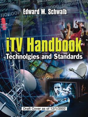 ITV Handbook: Technologies and Standards (Hardback)