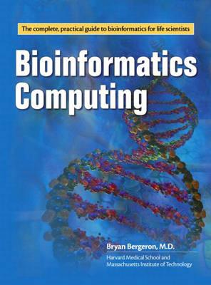 Bioinformatics Computing (Paperback)