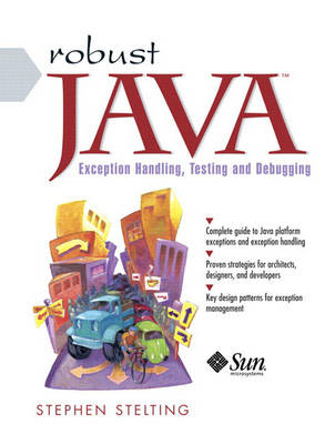 Robust Java: Exception Handling, Testing, and Debugging (Paperback)