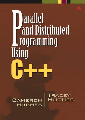 Parallel and Distributed Programming Using C++ (Hardback)