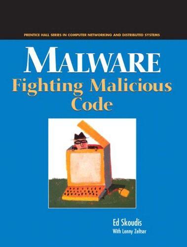 Malware: Fighting Malicious Code (Paperback)