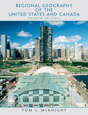 Regional Geography of the United States and Canada (Paperback)