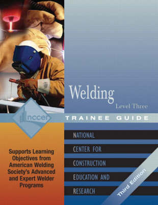 Welding Level 3 Trainee Guide, 3e, Paperback (Paperback)