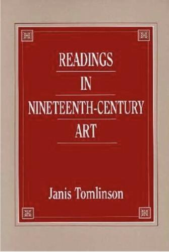 Readings in Nineteenth-Century Art (Paperback)