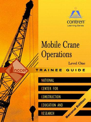Mobile Crane Operations Level 1 Trainee Guide, Paperback (Paperback)