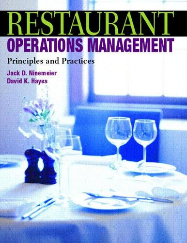 Restaurant Operations Management: Principles and Practices (Hardback)