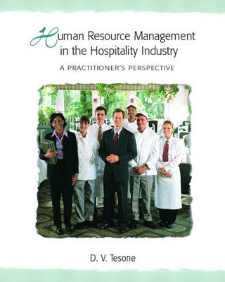 Human Resource Management in the Hospitality Industry: A Practitioner's Perspective (Paperback)