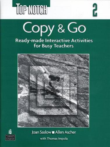 Top Notch 2 Copy & Go (Reproducible Activities) (Paperback)