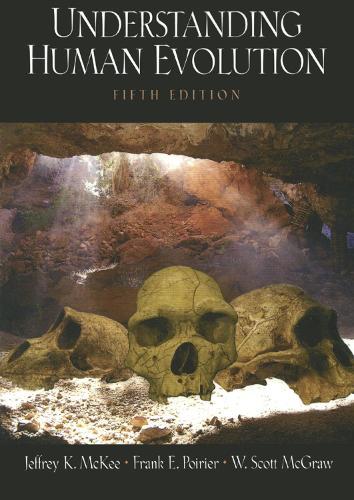 Understanding Human Evolution (Paperback)