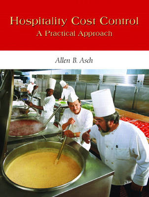 Hospitality Cost Control: A Practical Approach (Paperback)