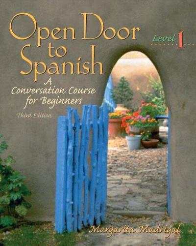 Open Door to Spanish: A Conversation Course for Beginners,  Level 1 (Paperback)