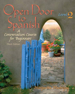 Open Door to Spanish: A Conversation Course for Beginners, Level 2 (Paperback)